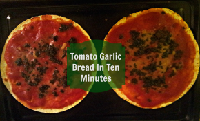 Tomato Garlic Bread in Ten Minutes